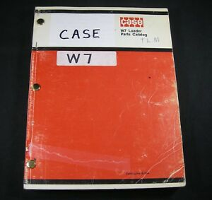 Case W7 Loader Tractor Parts Manual Book Catalog List
