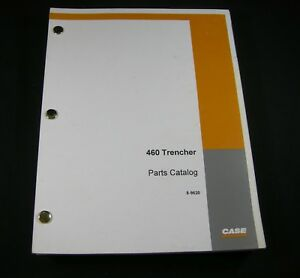 Case 460 Trencher Tractor Backhoe Plow Parts Manual Book Catalog List 8 9620