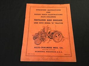 Allis Chalmers G Fertilizer Side Dresser Operating Manual