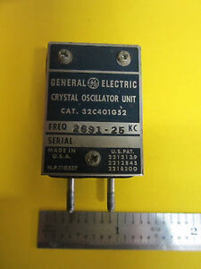 General Electric Quartz Crystal Oscillator Frequency 2691 25 Kc Rare