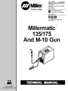 Miller Millermatic 135 175 And M 10 Gun Service Technical Manual