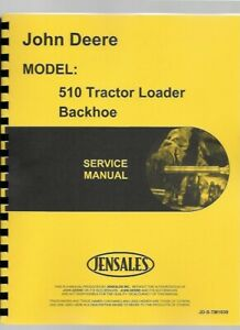 John Deere 510 Tractor Loader Backhoe Technical Service Manual Tm1039