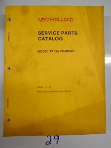 Ford New Holland Model Tr 86 Combine Service Parts Catalog 6 97
