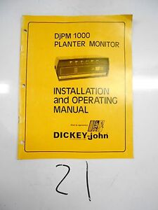 Dickey john Djpm 1000 Planter Monitor Installation Operating Manual