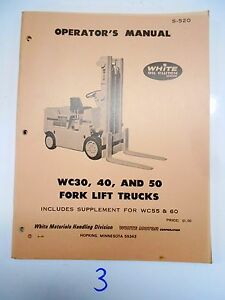 White Fork Lift Truck Operators Maintenance Manual Wc 30 40 50 2 70