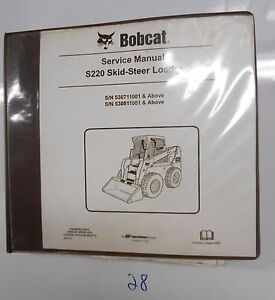 Bobcat S220 Skid steer Loader Service Manual 6904154 11 05