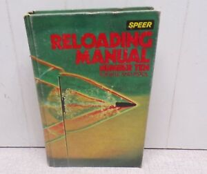 1979 Speer Reloading Manual Number Ten For Rifle And Pistol