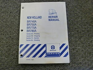 New Holland Br 740 750 770 780 A Baler Shop Service Repair Manual 62 68 70 90