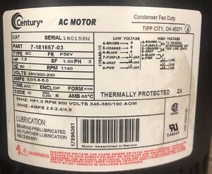 Century Ac Motor 7 181667 03 460 200 230 Volts 1 5 Hp Rpm 1140 used Motor