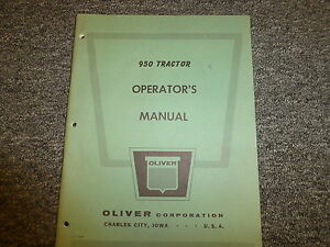 Oliver 950 Farm Utility Tractor Owner Operator Maintenance Manual User Guide