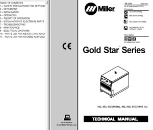 Miller Gold Star Series 302 452 652 402 602 852 Service Technical Manual