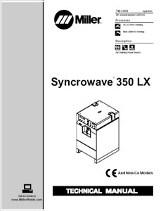 Miller Syncrowave 350 Lx Service Technical Manual
