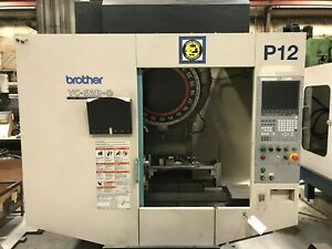 Brother Tc s2dn 0 Cnc 4th Axis Vertical Machining Center 10k Rpm 21 Atc 2010