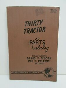 30 Thirty Tractor Parts Catalog S4683 s10536 Ps1 ps14292 7956 Caterpillar 1957