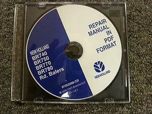 New Holland Br740 Br750 Br770 Br780 Round Baler Shop Service Repair Manual Cd