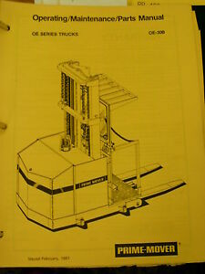 Prime Mover Oe 30b oe30b Forklift Truck Operating maintenance parts Manual oe 30