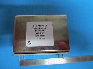 Cts Knights 10 Mhz Frequency Standard Quartz Oscillator
