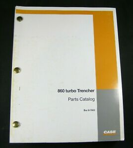 Case 860 Turbo Trencher Tractor Backhoe Plow Boring Parts Manual Book Catalog