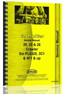 Service Manual Caterpillar 20 25 28 Crawler