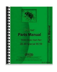 Parts Manual 1938 Oliver Hart Parr 28 44 Special Tractor 90 99 Engine