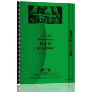 Oliver 90 99 Late 4 Cyl Tractor Service Shop Repair Manual