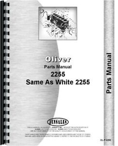 Oliver White 2255 Diesel Tractor Parts Manual Catalog