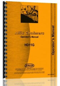 Operators Manual Allis Chalmers Hd11g Crawler Sn 6427 10000