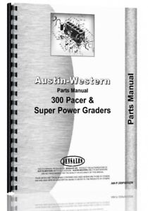 Austin Western Pacer 300 Super 300 Grader Parts Manual Catalog
