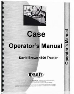 Case David Brown 4600 Gas Diesel Tractor Operators Owners Manual