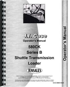 Case 580b Construction King Ck Loader Operators Owners Manual