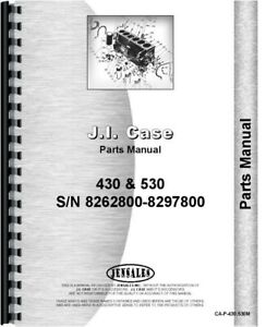 Case 430 530 Gas Diesel Tractor Parts Manual Catalog S n 8262800 8297800