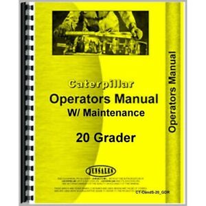 Operators Manual Caterpillar 20 Grader