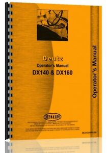 Operators Manual Deutz Allis Dx140 Dx160 Tractor