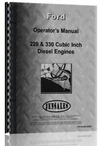 Ford New Holland 220 330 4 6 Cyl Diesel Engine Owners Operators Manual