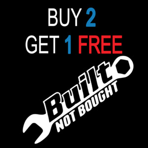 Built Not Bought Decal Car Truck Sticker Jeep Bumper Usa Vinyl Funny Pack 3m