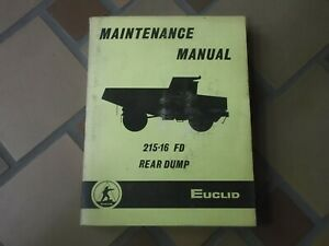 Euclid 215fd 216fd Rear Dump Rock Quarry Truck Hauler Shop Service Repair Manual