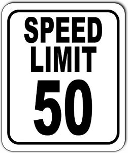 Speed Limit 50 Mph Outdoor Metal Sign Slow Warning Traffic Road Street