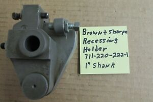 Brown Sharpe Recessing Swing Tool Holder