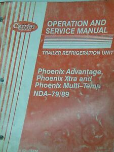 Trailer Refrigeration Unit Nda 79 89 Phoenix Operation Serivce Manual 1992