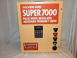Vee arc Super 7000 Pulse Width Modulated Adjustable Frq Drive Model 9221500312b