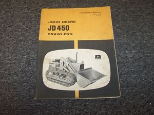 John Deere 450 Crawler Dozer Loader Owner Operator User Manual Book Omt32592
