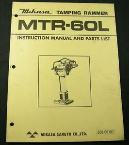 Mikasa Tamping Rammer Mtr60l Parts Instruction Owners Manual Book List Mtr 60l