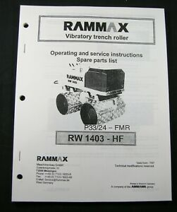 Rammax Rw 1403 Hf Trench Roller Operation Owner Maintenance Parts Manual Book