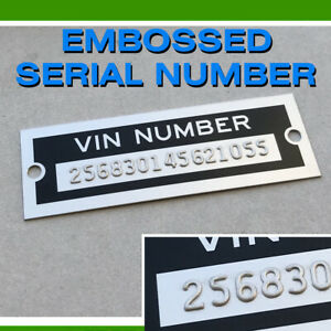 Data Plate Vin Tag Embossed Serial Number Hot Rat Rod Chevrolet Plymouth Ford