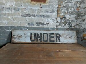 Under Out Folk Art Primitive Sign Farmhouse Country Rustic Bar Store Bridge