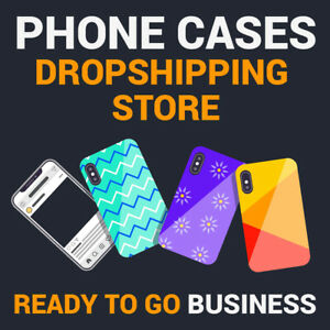 Phone Cases Dropshipping Store Turnkey Business For Sale
