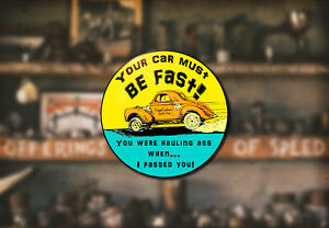Must Be Fast Hot Rod Classic Car Sticker V8 Engine Ford Gasser Willys Drag Race