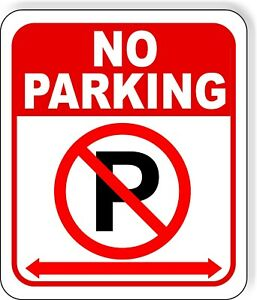No Parking Symbol Arrows Metal Outdoor Sign Long Lasting Parking Lot Signage