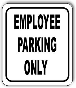 Employee Parking Only Black Sign Metal Outdoor Sign Parking Lot Sign Pick Size
