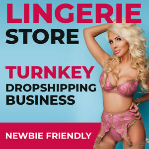 Lingerie Store Ready To Go Dropshipping Business